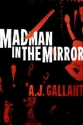 madman_in_the_mirror500
