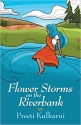 flowerstormsontheriverbank1020